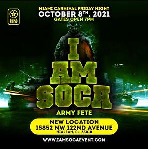 "I AM SOCA ARMY FETE MIAMI ""coming soon"""