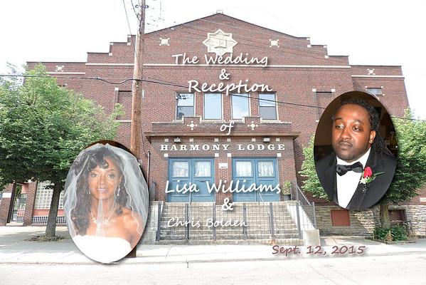 The Wedding & Reception of Lisa Nicole Williams & Christian Taylor Bolden - Sept. 12, 2015