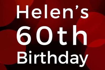 Helens 60th