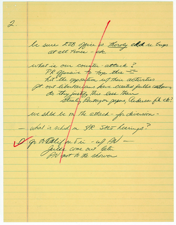 ". This image provided by the National Archives and Records Administration shows one of two pages of notes taken by White House chief of staff H.R. Haldeman during a June 20, 1972, meeting with President Richard M. Nixon. The notes reflect the president\'s fear that the office in the Executive Office Building might be bugged and proposes hitting back against critics early in the Watergate scandal. ""Hit the opposition w their activities,\"" the notes say. \""We shld be on the attack _ for diversion.\"" (AP Photo/Courtesy of the National Archives and Records Administration)"