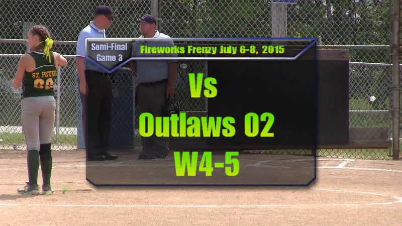 Fireworks Frenzy July 6-8, 2015 Eliminations Game 3 vs Outlaws W4-5.wmv