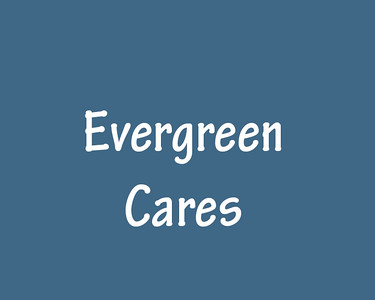 Evergreen Cares