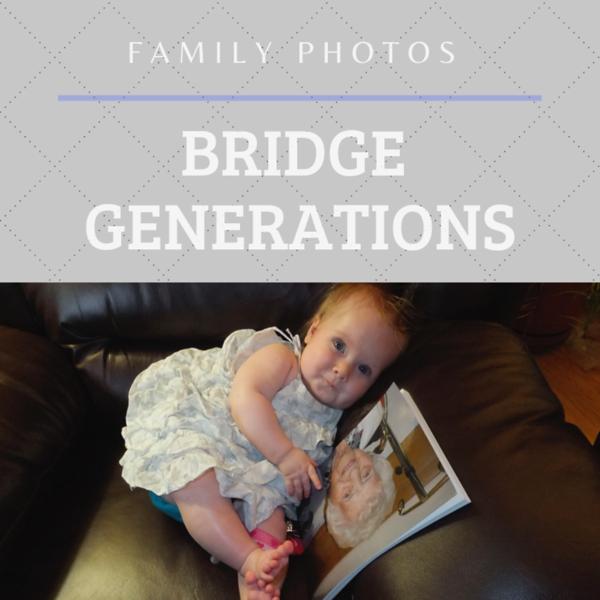 Family Photos Bridge Generations.png
