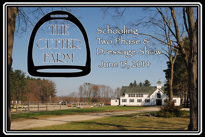 The Cutter Farm Schooling 2 Phase and Dressage Show, June 15, 2014