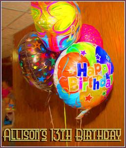 Allison's 13th Birthday Party