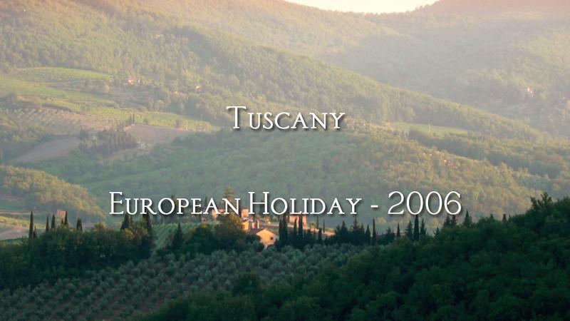 Tuscany - European Holiday 2006