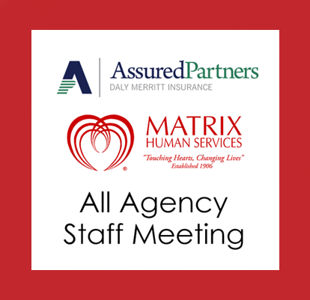 Matrix Human Services - Staff Meeting 2019
