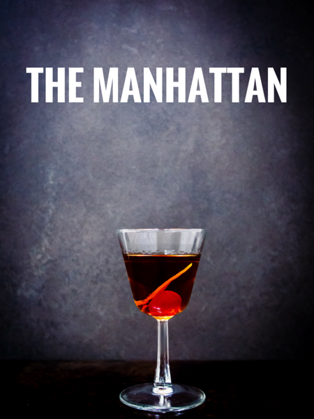 CLASSIC WHISKY COCTAILS THE MANHATTAN.png