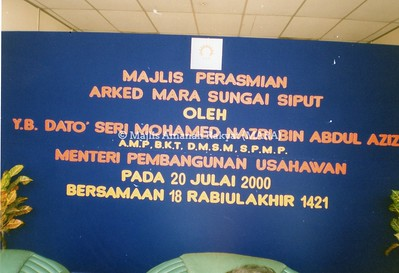 2000 - PERASMIAN ARKED MARA SUNGAI SIPUT