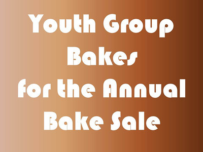 Youth Group Bakes for the Annual Bake Sale