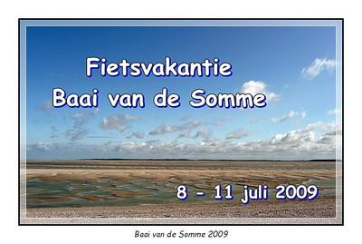 Baai van de Somme  8-11 juli 2009