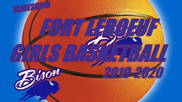 Fort LeBoeuf Girls Basketball - 2019-2020 Season Slideshow