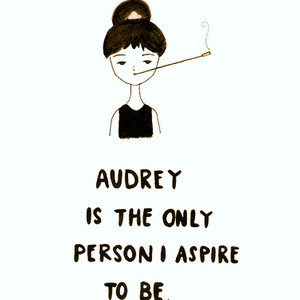 Inspire to be Audrey.jpg