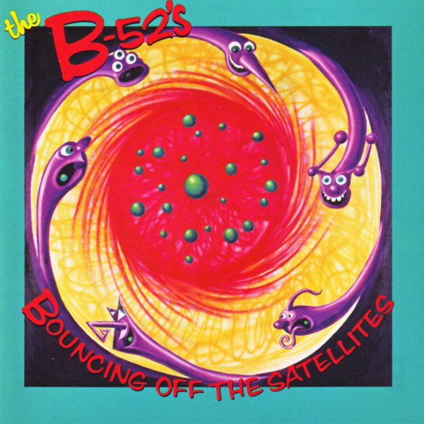 B-52s Cover - Bouncing off the Satellites - Kenny Scharf Artwork