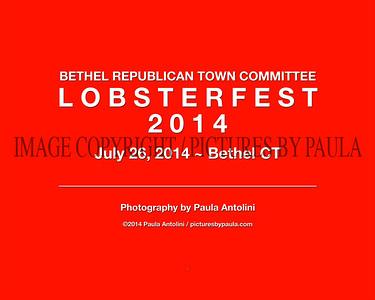LOBSTER FEST 2014 ~ Bethel Republican Town Committee ~ Bethel, CT ~ July 26, 2014