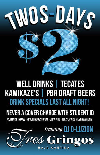 Two Dollar Twos-days @ Tres Gringos 12.22.15