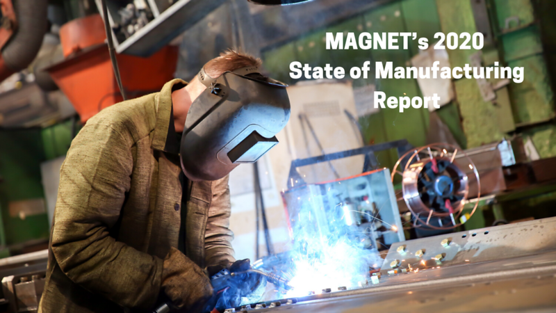 MAGNET's 2020 State of Manufacturing Report.png
