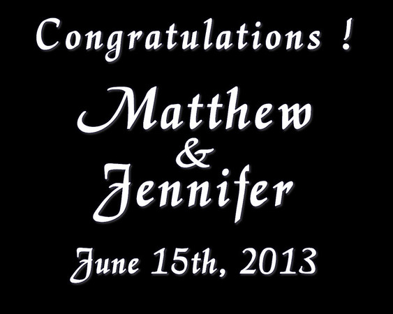 Matthew & Jennifer ~ June 15th, 2013 - Growing Up
