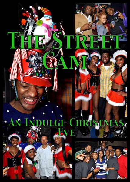 The Street Cam: An Indulge Christmas Eve