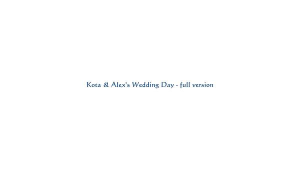 Full Slide Show - Kota & Alex's Wedding Day