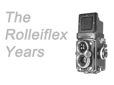 The Rolleiflex TLR Years