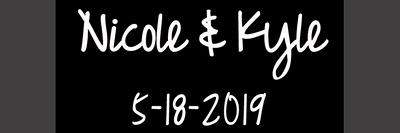 Kyle & Nicole  5.18.19