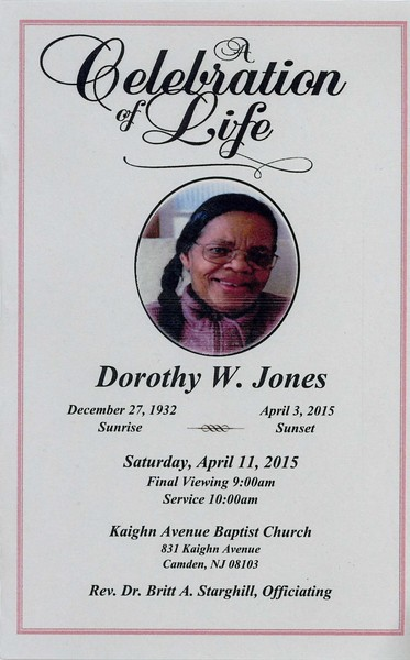 Celebrating the Life of Dorothy W. Jones -- 04/11/2015