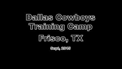 Dallas Cowboys Training Camp (Sept/2015)