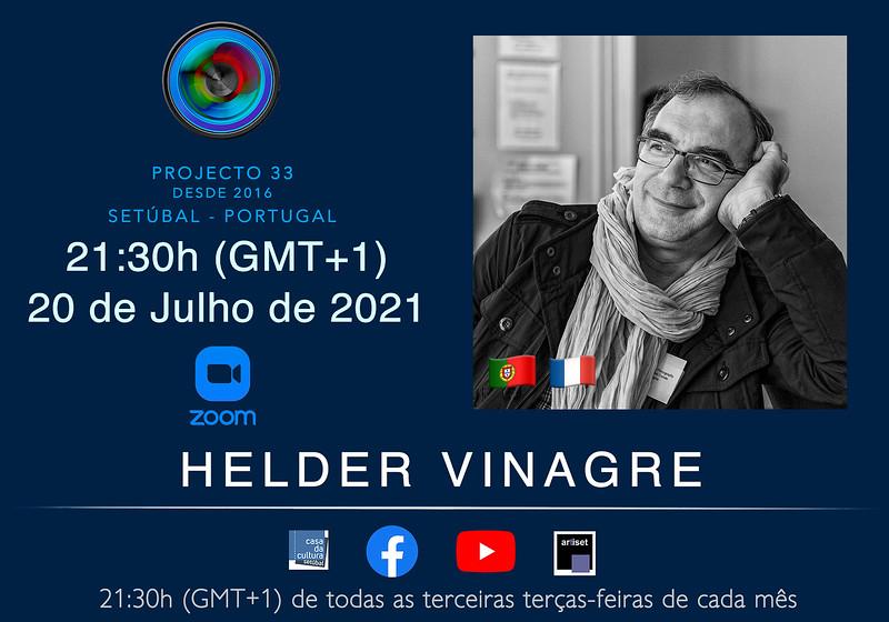 Helder Vinagre - Julho 2021