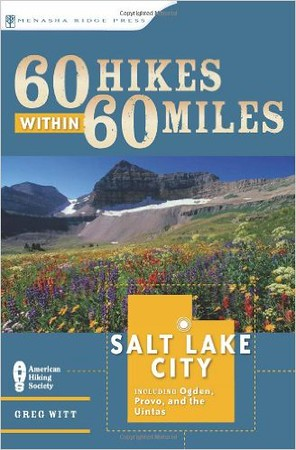60 Hikes withing 60 miles of Salt Lake City