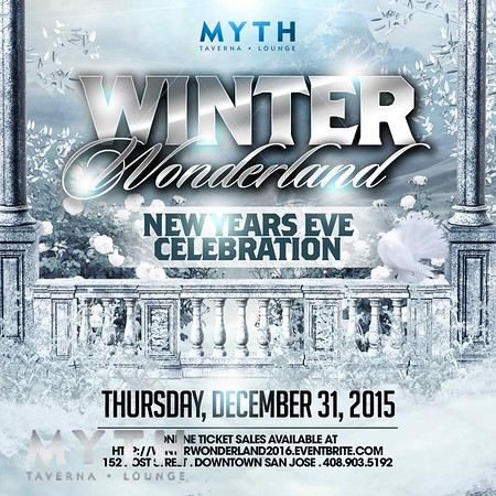 3rd Annual Winter Wonderland @ Myth 12.31.15