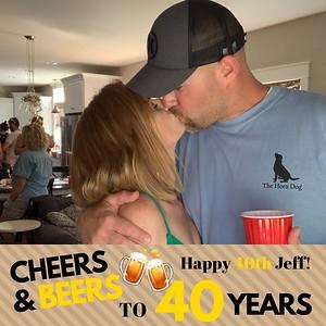 Jeff's 40th Birthday July 20, 2019
