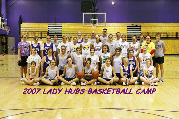 2007 LADY HUBS BASKETBALL CAMP HIGH SCHOOL GIRLS
