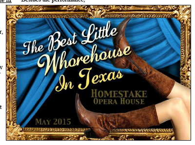 """Many members enjoyed the Gold Camp Players who presented  """"The Best Little Whorehouse in Texas.""""   This talented group of thespians come from across the Black Hills region."""