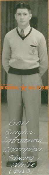 GOLF Intramural Singles Champion  Phi Delta Theta  Edward L. White