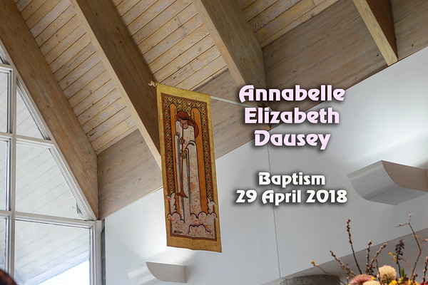 2018 Apr Annabelle baptism