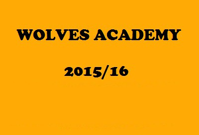 WOLVES ACADEMY 2015/16