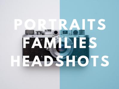 Portraits, Families & Headshots