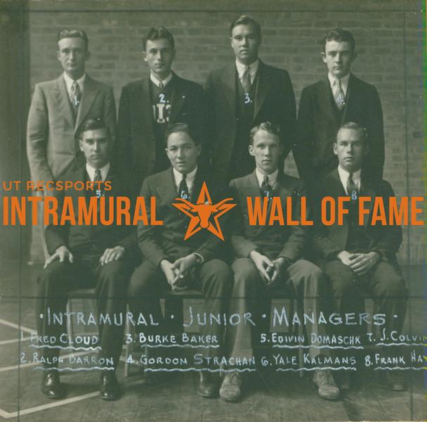 INTRAMURAL JUNIOR MANAGERS  BACK:  Fred Cloud, Ralph Barron, Burke Baker, Gordon Strachan FRONT: Edivin  Domaschk, Yale Kalmans, J. Colvin, Frank Hays