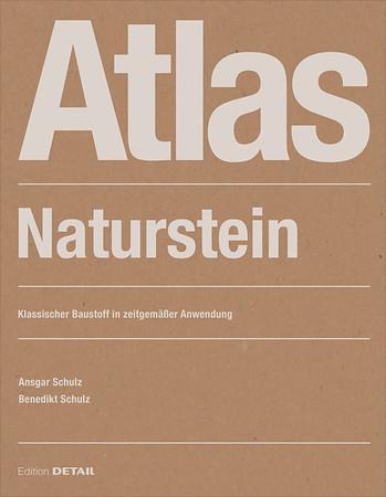 /// Atlas Naturstein. Klassischer Baustoff in zeitgemäßer Anwendung