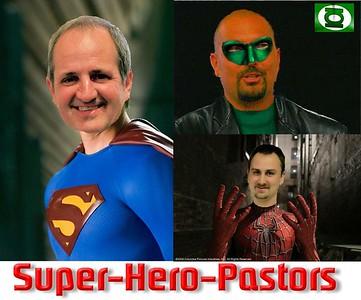 Super Hero Pastors!