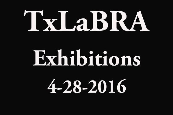 4-28-2016 TxLaBRA 'Exhibitions'