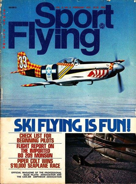 SPORT FLYING - FEBRUARY 1974 The writer had so much to say that the article spilled over to the next month's issue. Hey, it got me a couple more photos published.