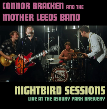 CONNOR BRACKEN & THE MOTHER LEEDS BAND KEEP THE SHOW GOING
