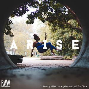 RAW Charlotte presents ARISE