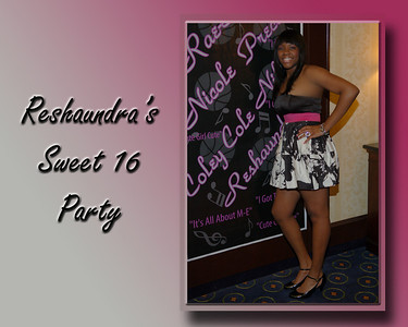 Reshaundra's Sweet 16 Album