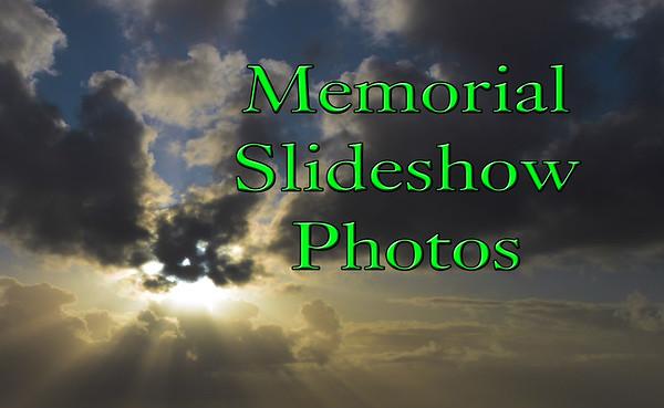 Memorial Slideshow Photos