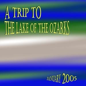 Lake Of The Ozarks  - January 2005