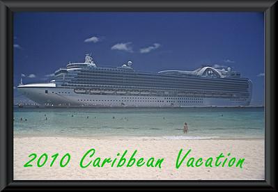 2010 Caribbean Vacation