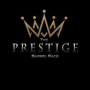 THE PRESTIGE BARREL RACE
